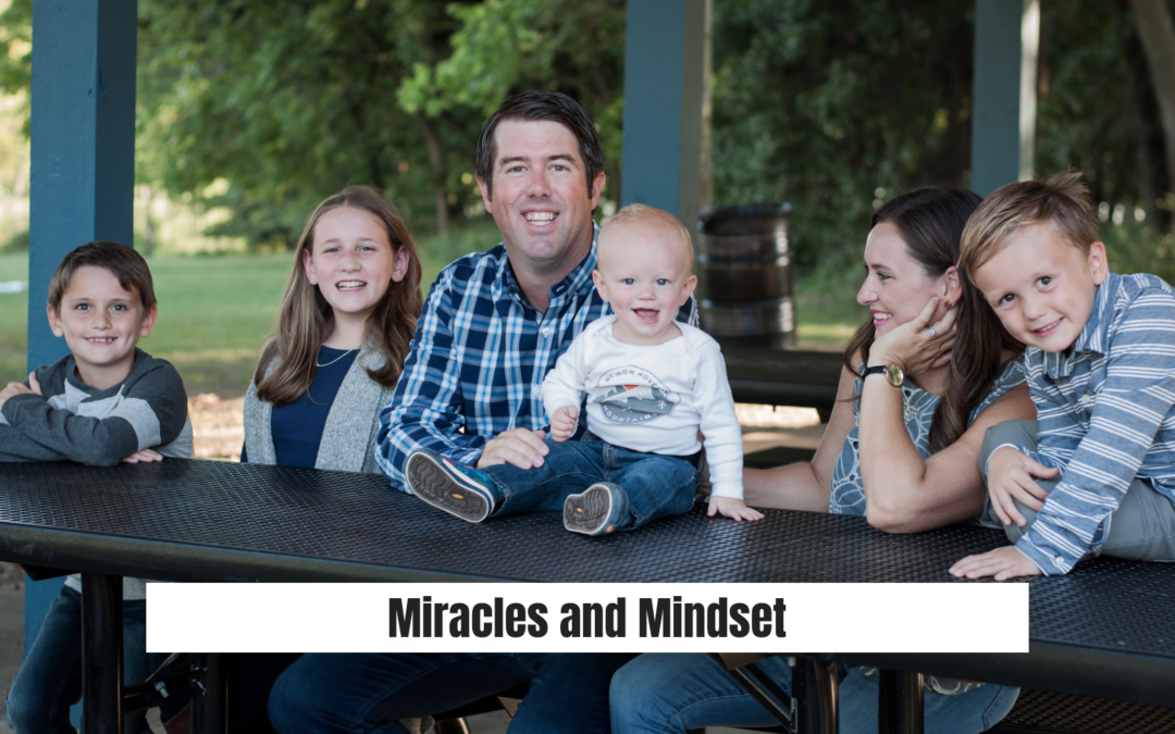 Miracles and Mindset